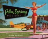Palm Springs Holiday - Peter Moruzzi