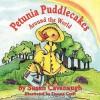 Petunia Puddlecakes Around the World - Susan Cavanaugh, Donna Craft