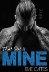 That Girl is Mine - Part One - Eve Cates