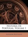 Historia de Portugal, Volume 1 - Alexandre Herculano