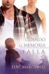 Cuando la memoria falla - D.W. Marchwell, Anne Cain, O.M. Suárez