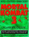 Mortal Combat Three Player's Guide - J. Douglas Arnold