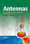 Antennas: From Theory to Practice - Dr Yi Huang, Kevin Boyle, Yi Huang