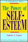 The Power of Self-Esteem - Samuel A. Cypert