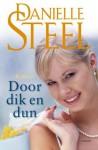 Door dik en dun - Danielle Steel
