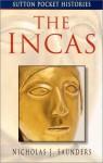 The Incas - Nicholas J. Saunders