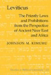 Leviticus: The Priestly Laws and Prohibitions from the Perspective of Ancient Near East and Africa - Johnson M. Kimuhu
