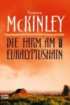 Die Farm am Eukalyptushain: Roman (German Edition) - Tamara McKinley, Rainer Schmidt