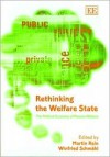 Rethinking the Welfare State: The Political Economy of Pension Reform - Martin Rein, Winfried Schmahl