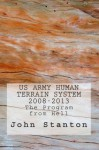 US Army Human Terrain System, 2008-2013: The Program from Hell - John Stanton