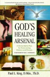God's Healing Arsenal - Paul L King