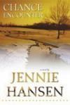 Chance Encounter - Jennie Hansen
