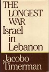 The Longest War: Israel in Lebanon - Jacobo Timerman