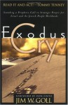Exodus Cry: Sounding a Prophetic Call to Strategic Prayer for Israel and the Jewish People Worldwide - James W. Goll