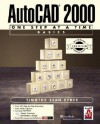AutoCAD 2000 ACC Version One Step at a Time Basics (With CD-ROM) - Timothy Sean Sykes