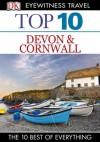 DK Eyewitness Top 10 Travel Guide: Devon & Cornwall: Devon & Cornwall - Robert Andrews