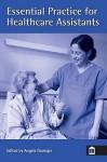 Essential Practice For Healthcare Assistants - Angela Grainger, Menna Jones