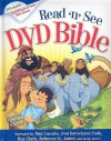 Read-n-See DVD Bible: Narrated by: Max Lucado, Joni Erickson Tada, Twila Paris, Rebecca St. James, Roy Clark & Others - Stephen Elkins