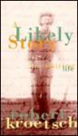 A Likely Story - Robert Kroetsch