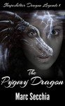The Pygmy Dragon (Shapeshifter Dragon Legends Book 1) - Marc Secchia, Joshua Smolders