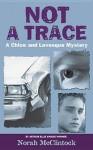Not a Trace - Norah McClintock