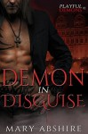 Demon in Disguise (Playful Demons Book 1) - Mary Abshire