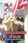 Ambassadors in Blue - The Marine Security Guard Program - Andrew A. Bufalo