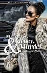 Mistresses, Money and Murder - Treasure Malian, McIntire Edits