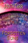 Forgotten Suns - Judith Tarr