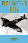 Five of the Few - Steve Darlow