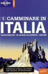 Camminare in Italia (Guide EDT/Lonely Planet) (Italian Edition) - Brendan Sainsbury