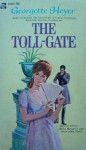 The Toll Gate - Georgette Heyer