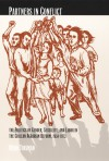 Partners in Conflict: The Politics of Gender, Sexuality, and Labor in the Chilean Agrarian Reform, 1950-1973 - Heidi Tinsman, Inderpal Grewal, Caren Kaplan, Robyn Wiegman