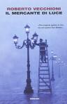 Il mercante di luce - Roberto Vecchioni