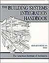 Building Systems Integration Handbook - American Institute of Architects