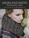 Highland Knits - Sassenach Cowl: Knitwear Inspired by the Outlander Series - Interweave Editors