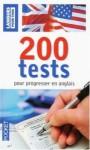 200 tests pour progresser en anglais - Collectif