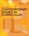 Contemporary Issues in Curriculum (5th Edition) - Allan C. Ornstein, Edward Pajak, Stacey Ornstein
