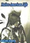 Native-American Life - Jill Foran