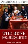 The René Descartes Collection - René Descartes