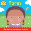 Faces: A Lift-The-Flap Board Book. Illustrated by Catherine Vase - Catherine Vase