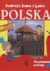 Podróże Bolka i Lolka Polska Tajemniczy pościg /Bolek i lolek - Iwona Czarkowska
