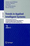 Trends in Applied Intelligent Systems: 23rd International Conference on Industrial Engineering and Other Applications of Applied Intelligent Systems, IEA/AIE 2010 Cordoba, Spain, June 1-4, 2010 Proceedings, Part II - Nicolas Garcia-Pedrajas, Francisco Herrera, Colin Fyfe