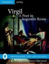 Virgil, a Poet in Augustan Rome - James Morwood