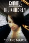 Enmitus, The Children, 2 - Diane Major