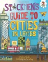 Stickmen's Guide to Cities in Layers (Stickmen's Guide to This Incredible Earth) - Catherine Chambers, Venitia Dean, John Paul De Quay