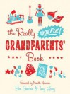 The Really Useful Grandparents' Book - Tony Lacey, Eleo Gordon