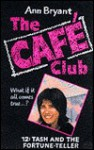 Tash and the Fortune-teller (Hippo Cafe Club S.) - Ann Bryant