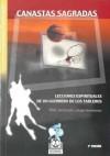 Canastas Sagradas: Lecciones Espirituales De Un Guerrero De Los Tableros - Hugh Delehanty, Phil Jackson
