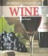 Dumont's Lexicon of Wine - Rebo International, Armin Faber, Thomas Pothmann